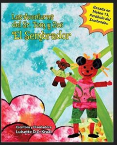 Book Cover: Las Aventuras del Sr. Tom y Zoe El Sembrador (Mr. Tom) (Volume 2) (Spanish Edition)